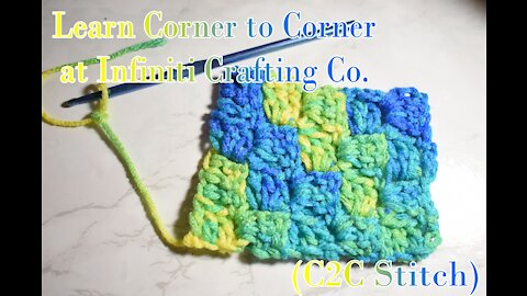 How to Make the Corner to Corner Stitch (C2C) in Crochet