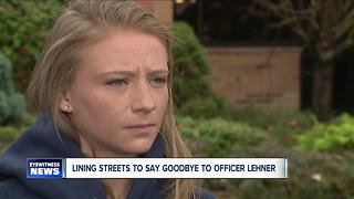 Lining the streets to say goodbye to Officer Lehner - Video