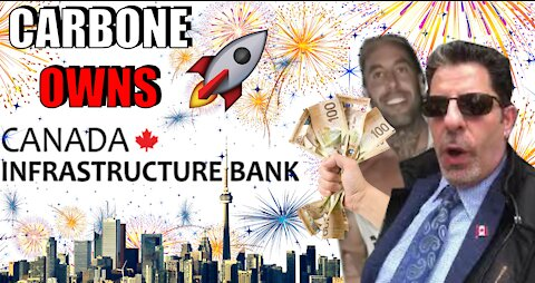 Rob Carbone Owns Canada Infrastructure Bank Act