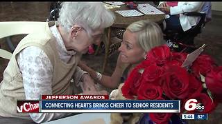 Jefferson Awards: Connecting Hearts brings cheer to senior citizens - Video