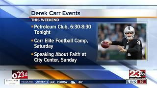 Derek Carr Weekend Events and Heat Help - Video
