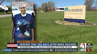 Riverbend resident died 2 days after being released from facility