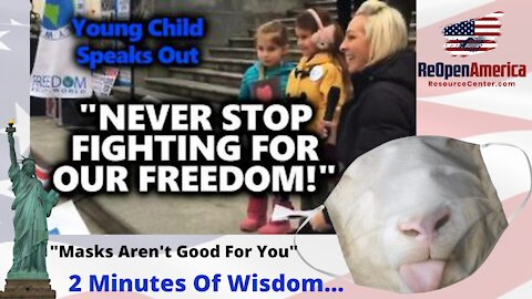 The Best 2 Minutes Of Advice From Little Macey - MASKS AREN'T GOOD FOR YOU & FIGHT FOR YOUR FREEDOM!