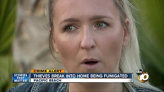 Thieves break into home being fumigated
