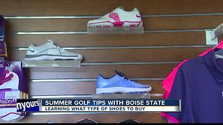 Summer Golf Tips #6 Buying the proper golf shoe - Video