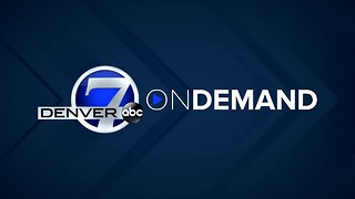 Denver 7 Latest Headlines | August 1, 7pm - Video
