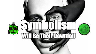 Symbolism: Will Be Their Downfall