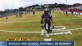 Should High School football be banned? - Video