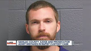Sanilac County judge and prosecutor admit mistakes in rapist custody case - Video