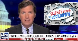 Tucker: There's no scientific basis for nationwide lockdowns