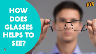 How Glasses Helps Us To See?