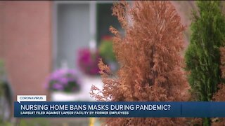 Lawsuit claims nursing home banned masks during pandemic