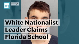 White Nationalist Leader Claims Florida School Shooter Was Member Of His 'Militia'