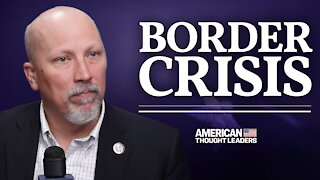 Rep. Chip Roy: A Secure Border Is Pro-Immigrant | CPAC 2021 | American Thought Leaders