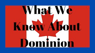 What Do We Know About Dominion?