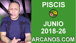 HOROSCOPO PISCIS-Semana 2018-26-Del 24 al 30 de junio de 2018-ARCANOS.COM - Video