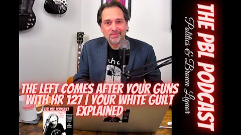 The left comes after your guns with HR 127 | Your white guilt explained