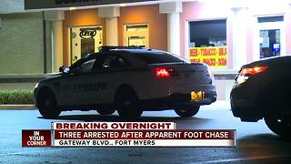 Three arrested after foot chase in Fort Myers