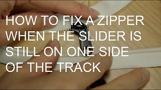 How to fix a zipper on one side of the track - Video