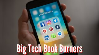 Big Tech Censorship Is Digital Book Burning - Trump Banned From Twitter