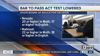 Nevada State Board of Education changes standards for ACT test - Video