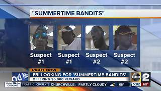 FBI offers $5K reward for 'Summertime Bandits' - Video