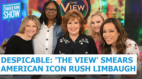 Despicable: 'The View' Smears American Icon Rush Limbaugh