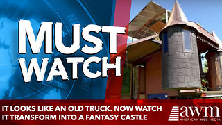 It looks like an old truck. Now watch it transform into a fantasy castle