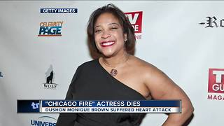 Report: 'Chicago Fire' Actress DuShon Monique Brown has died - Video