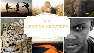 Wise African Proverbs - Video