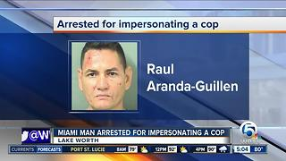 Miami man charged with impersonating officer in Lake Worth - Video