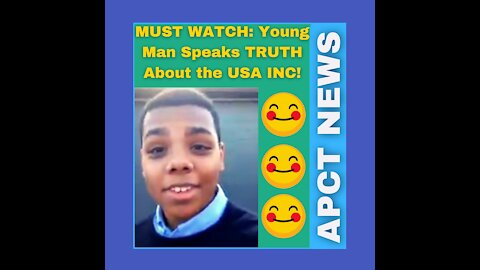 MUST WATCH: Young Man Speaks TRUTH About the USA INC!