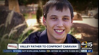 Valley father to confront migrant caravan