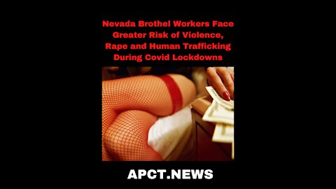 Nevada Brothel Workers Face Greater Risk of Human Trafficking During Covid Lockdowns