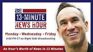 LIVE: 13-Minute News Hour with Bobby Eberle - Friday, May 14 2021