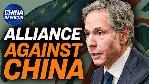 More US-NATO cooperation amid China challenge; CCP urges boycott of global brands over Xinjiang