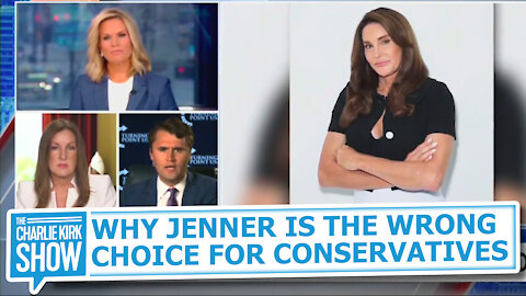 WHY JENNER IS THE WRONG CHOICE FOR CONSERVATIVES
