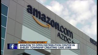 Amazon to open distribution center in Shelby Township - Video