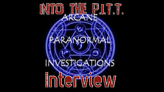 Into the P.I.T.T.-Arcane Paranormal Investigations