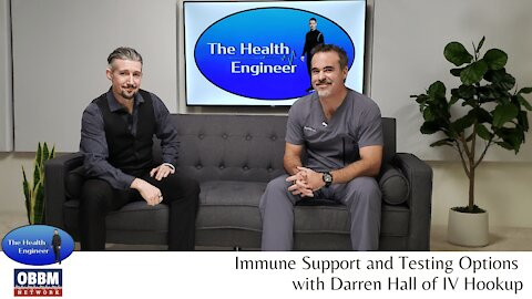 Immunity Support and Testing Options - The Health Engineer TV