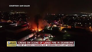 Crews on scene of large fire in Dearborn