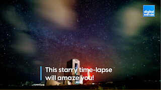 This starry time-lapse will amaze you!
