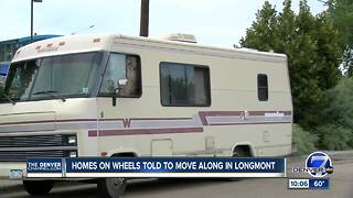 Longmont tells homeless living in RVs to 'move along' - Video
