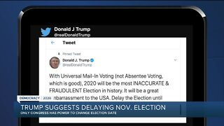 Trump suggest delaying November election
