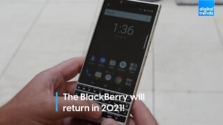 The BlackBerry will return in 2021!