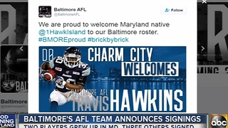 Baltimore's AFL team announces player signings - Video