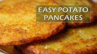 How to make simple potato pancakes - Video