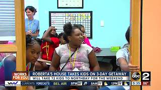 Roberta's House takes city youth to 3-day bereavement camp - Video