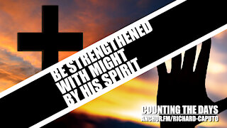 Be Strengthened With Might by HIS SPIRIT