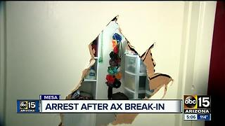Police arrest man after woman�s house axed down in Mesa - Video